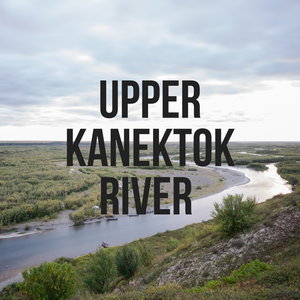 Upper Kanektok River Camp, Fishing and More! Photo Essay from Kyle Schenk