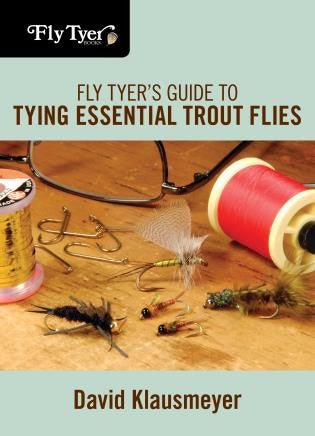 Fly Tyers Guide to Essential Trout Flies