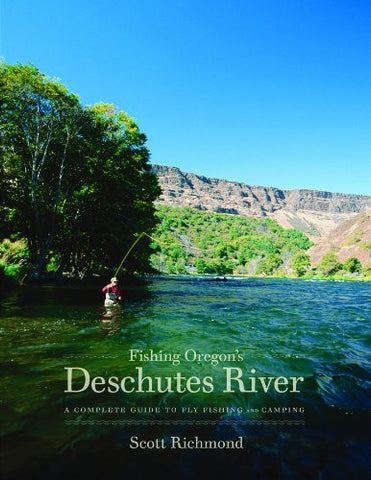 Fishing Oregon's Deschutes River - Fly and Field Outfitters - Online Flyfishing Shop