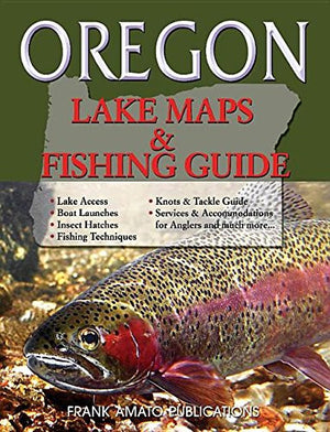 Oregon Lake Maps & Fishing Guide - Fly and Field Outfitters - Online Flyfishing Shop