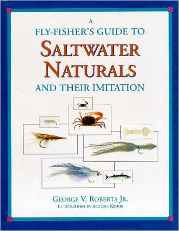 A Fly-Fisher's Guide to Saltwater Naturals and Their Imitation - Fly and Field Outfitters - Online Flyfishing Shop