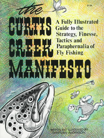 Curtis Creek Manifesto - Fly and Field Outfitters - Online Flyfishing Shop
