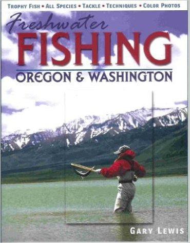 Freshwater Fishing Oregon and Washington - Fly and Field Outfitters - Online Flyfishing Shop