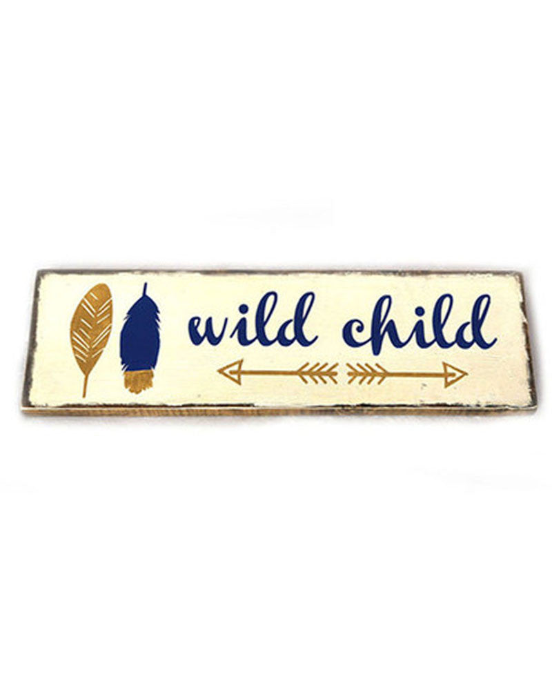 'Wild Child' Wood Sign