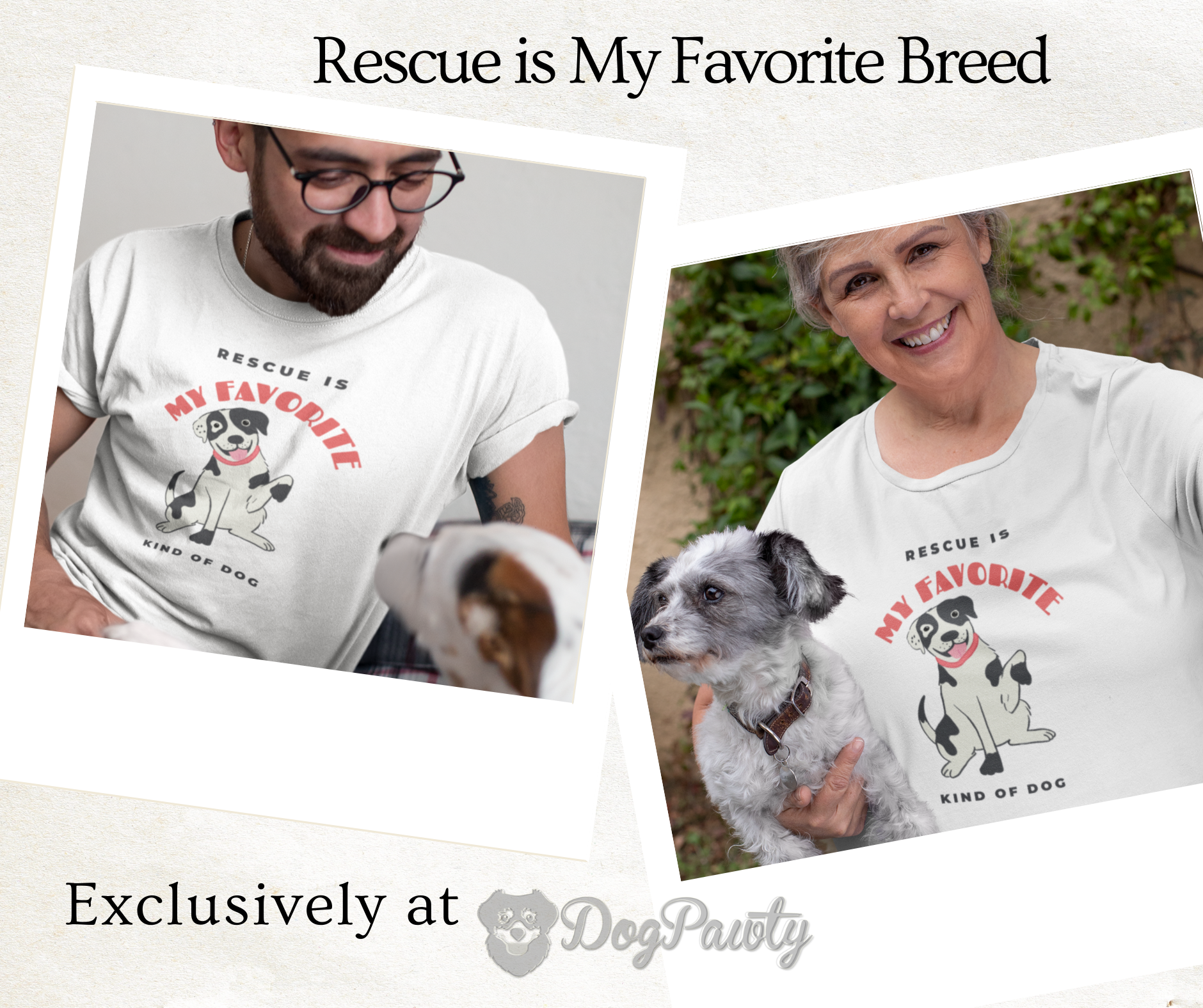 RESCUE IS MY FAVORITE KIND OF DOG WOMEN'S & MEN'S T-SHIRT
