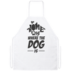 Home is where the dog is Apron