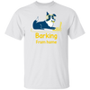 Barking from Home Men's T-Shirt