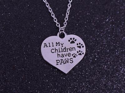 """All My Children Have Paws"" Pendant"