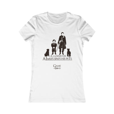 Game of Bones Always Spays His Pets Women's T-Shirt