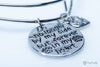 """No Longer By My Side But Forever In My Heart"" Commemorative Bangle"