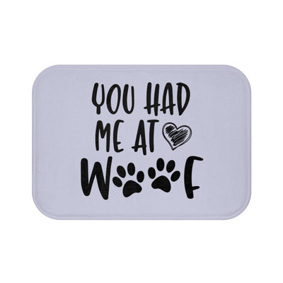 You Had Me At Woof Mat