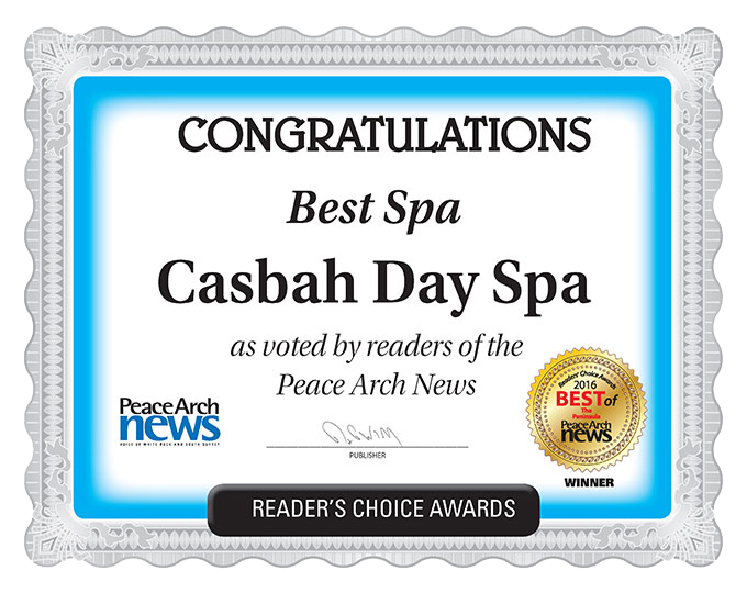 2016 Peace Arch News Readers Choice Award for Best Spa (winner) - Casbah Day Spa