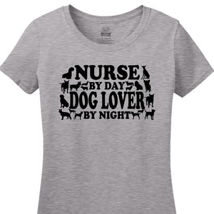 Nurse By Day, Dog Lover By Night - Women's Short Sleeved Tee Shirt