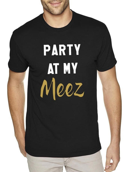 Party At My Meez Black Mens T-Shirt