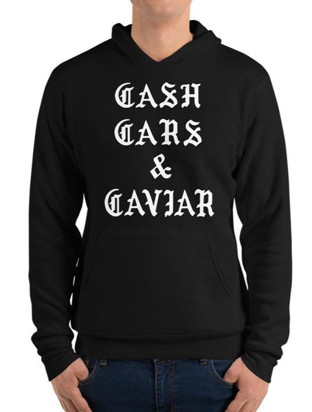 Cash Cars And Caviar Pullover Hoodie