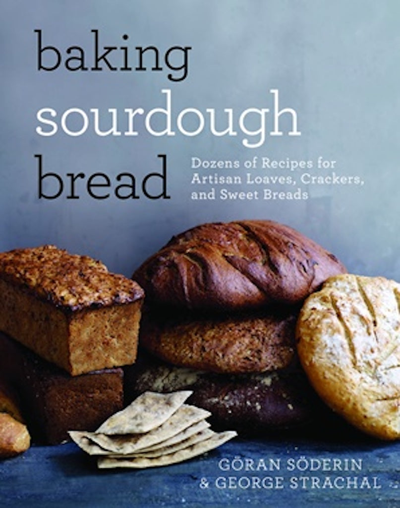 """Baking Sourdough Bread"" Book by Goran Soderin & George Strachal Teros"