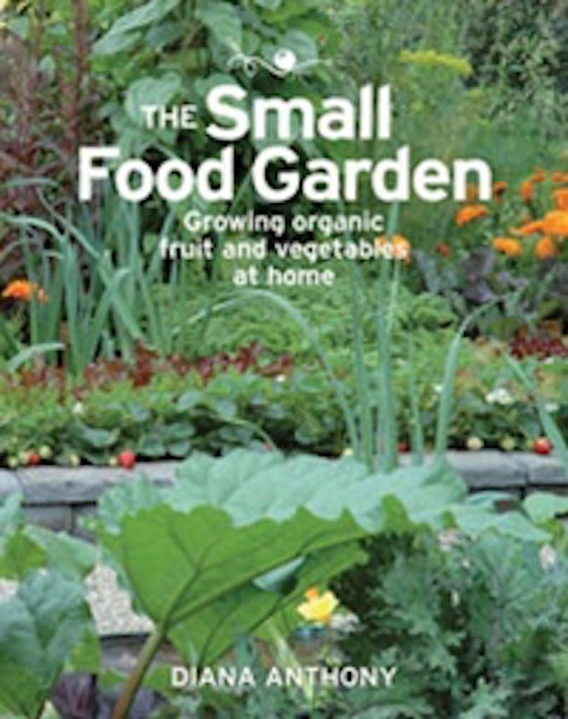 """The Small Food Garden"" Book by Diana Anthony Teros"