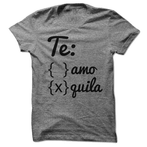 Te amo? Nah, tequila. - Person Like