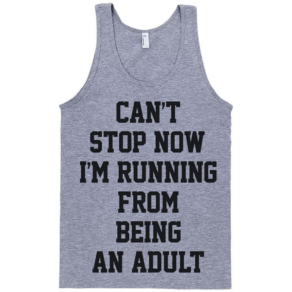 Can't Stop Now I'm Running From Being an Adult - Person Like
