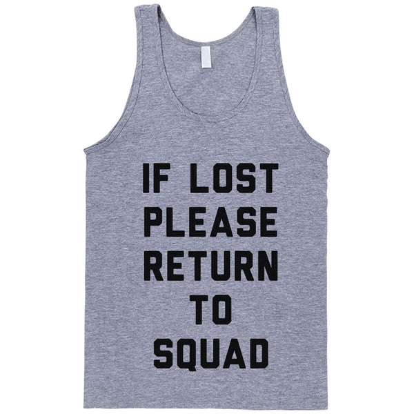 If Lost Please Return to Squad - Person Like