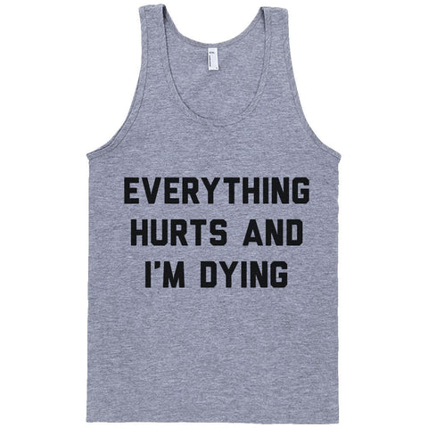 Everything Hurts And I'm Dying - Person Like