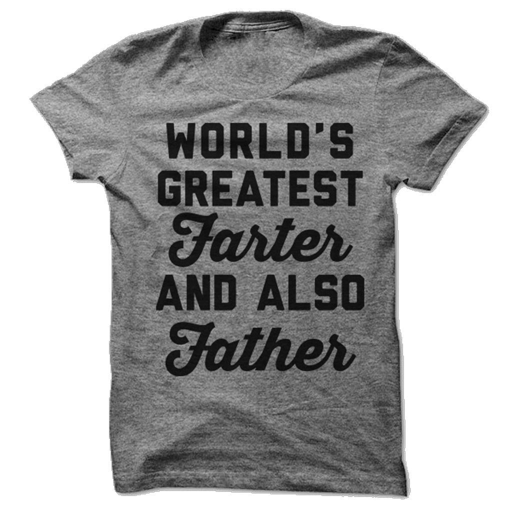 World's Greatest Farter. And Also Father. - Person Like