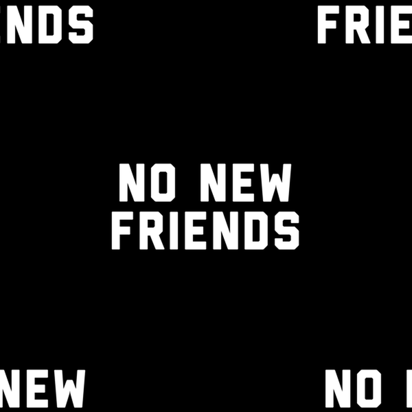 No New Friends Leggings - Person Like - 2