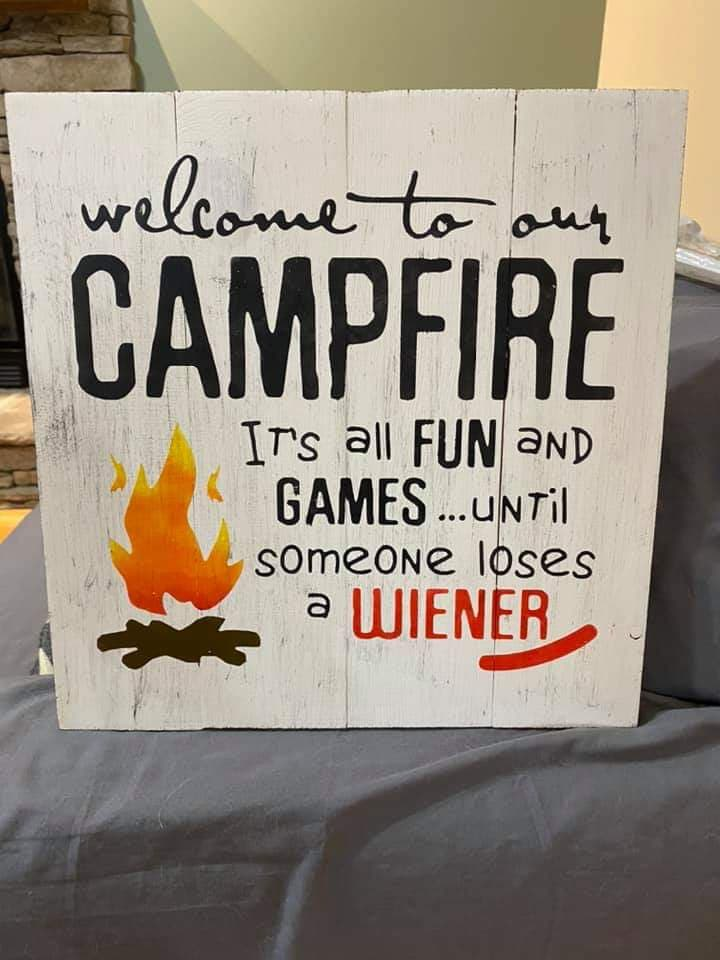 Welcome to our Campfire it's all fun and games until someone loses a wiener