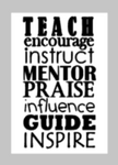 Teacher Tiles - Teach encourage instruct