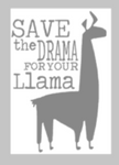 Teacher Tiles - Save the drama for your Llama