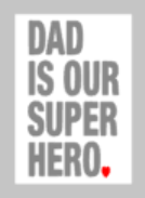 Fathers Day Tiles - Dad is our super hero