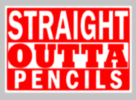 Teacher Tiles - Straight outta pencils