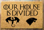 Game of Thrones-Our house is divided