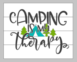 Camping is my therapy