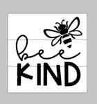 Be Kind with bee
