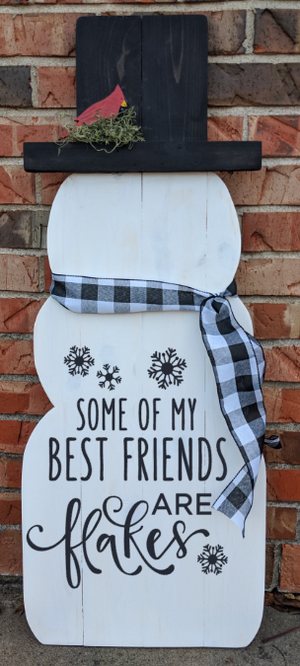 Snowman - Some of my bestfriends are flakes