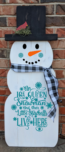 Snowman - An ice queen lives here