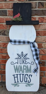 Snowman - I like warm hugs