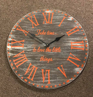 Clock - Roman Numerals with Dotted Border insert take time to love the little things   (D-10)