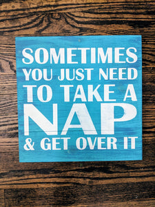 Sometimes you just need to take a nap and get over it