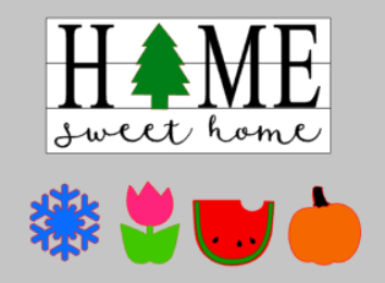 3D Seasonal interchangeable Home Sweet Home 10x22