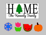 3D Seasonal interchangeable Home Family name 10x22