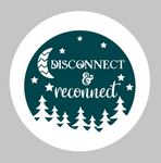 disconnect & reconnect Round