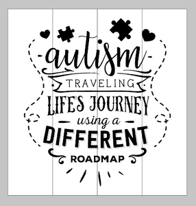 autism - traveling life's journey using a different roadmap