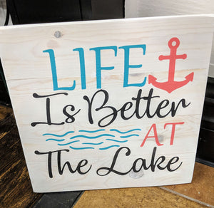 Life is better at the lake with anchor and waves