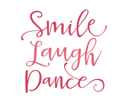 Smile Laugh Dance
