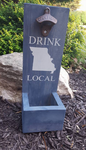 Wood bottle opener and catcher Drink Local with State