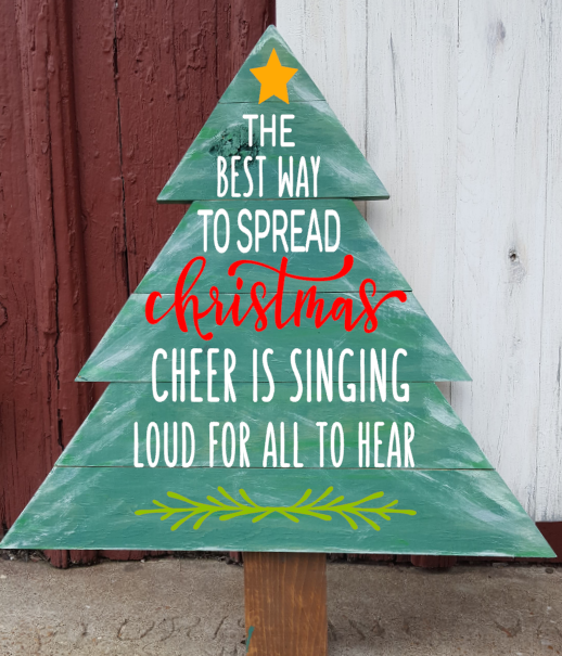 Christmas tree - The best way to spread Christmas cheer is singing loud for all to hear