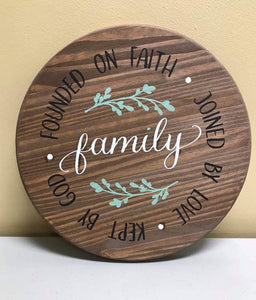 Family Founded on faith Joined by love Kept by God
