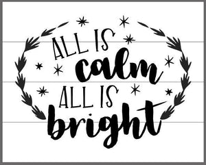 All is calm all is bright  with wreath and stars